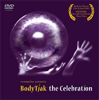 Body Tjak/The Celebration Performance DVD