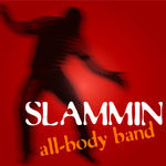 SLAMMIN All-Body Band CD