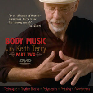 Body Music with Keith Terry Part 2 - Instructional DVD