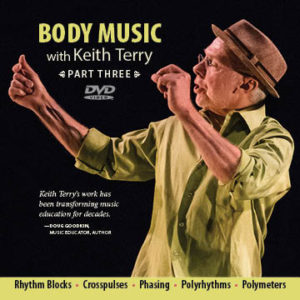 Body Music with Keith Terry, Part 3 - Instructional DVD