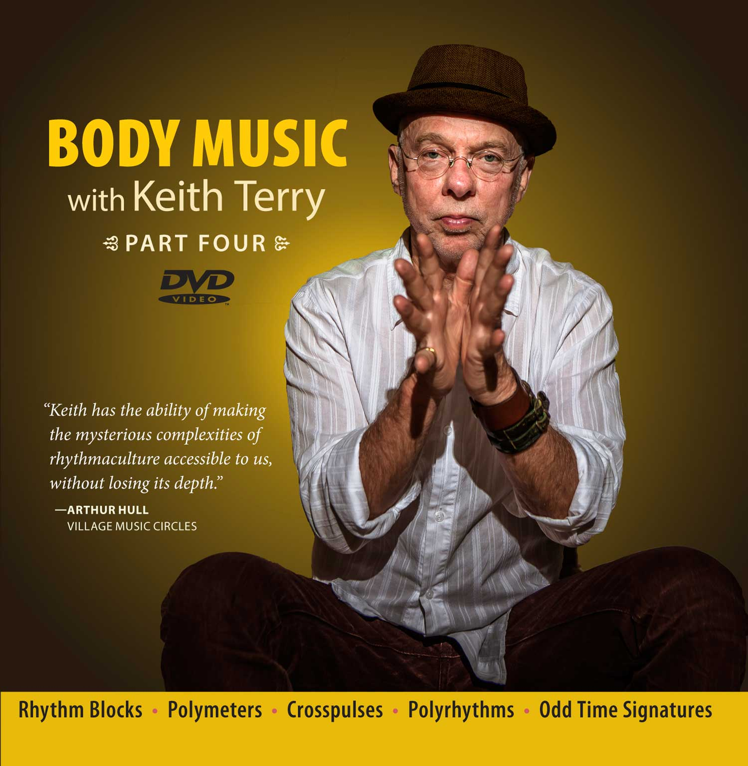 Body Music with Keith Terry Part 4